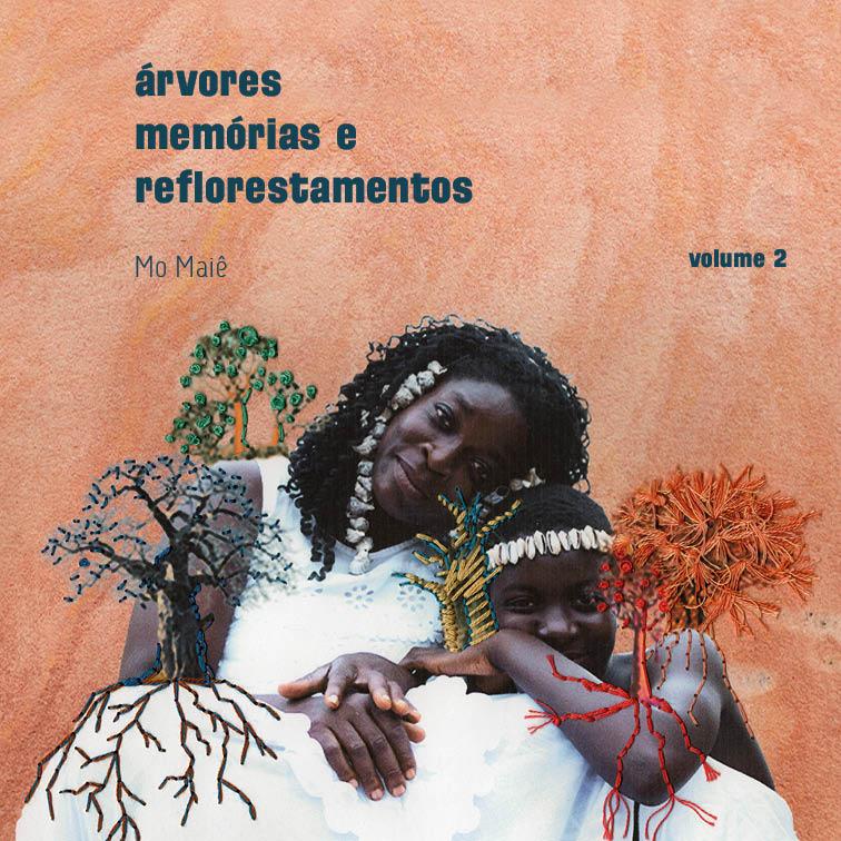 árvores memórias e reflorestamentos, v. 2 ~ tempo, o livro das árvores